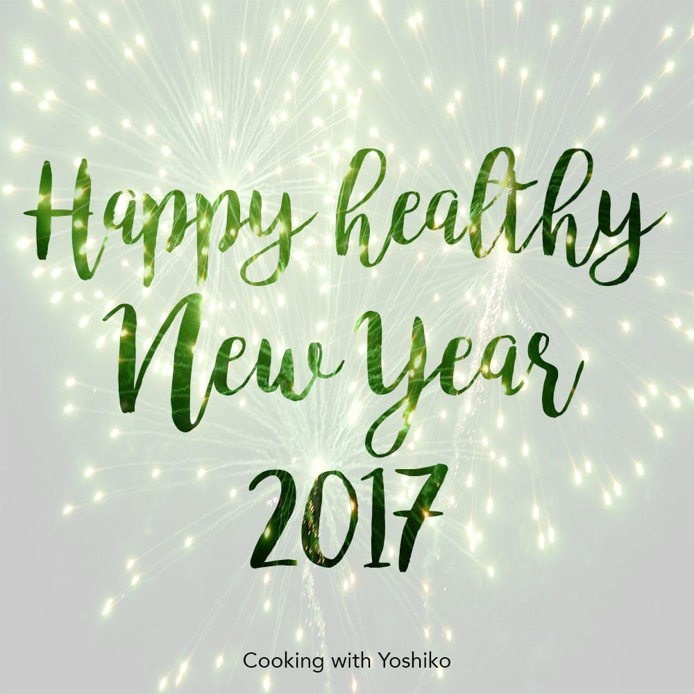 happy healthy new year cookingwithyoshiko